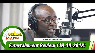 ENTERTAINMENT REVIEW ON PEACE 104.3 FM   (19/10/2019)