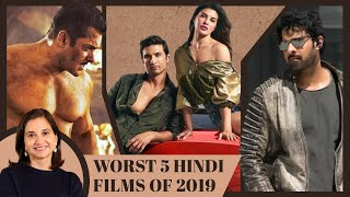 Top 5 Worst Hindi Films of 2019 | Anupama Chopra | Film Companion