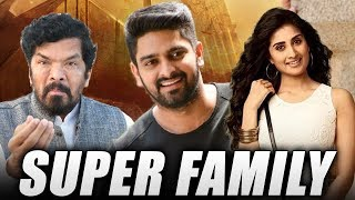 Super Family (2019) New Released Full Hindi Dubbed Movie | Naga Shaurya, Shamili