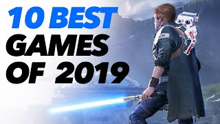 10 BEST GAMES OF 2019 including my GAME OF THE YEAR 2019