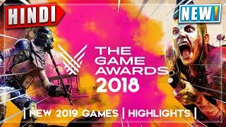 🏆The Game Awards 2018 Highlights | GAME OF THE YEAR | NEW Games 2019 | Announcement & Details Hindi