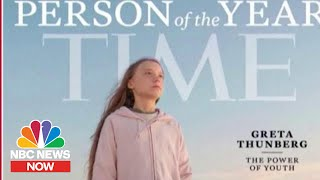 How TIME Magazine Chose Its 2019 Person Of The Year   NBC News NOW