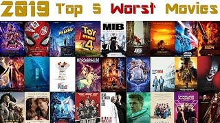 2019 Ranking: Top 5 Worst Movies of the Year