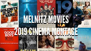 2019 Cinema Montage - A Year at Melnitz Movies