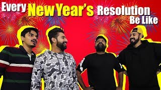 Every New Year's Resolution Be Like | Bekaar Films | Comedy Skit #NewYear #2019