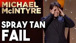 Spray Tan Fail! | Michael McIntyre Stand Up Comedy