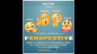 Perspective | Trailer | Soumava Banerjee | Dristikon Film And Entertainment