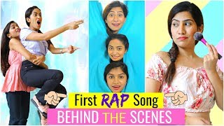 The RAP Song - ANAYSA BEHIND The SCENES | #Beauty #Fashion #Makeup #DIML #Fun #ShrutiArjunAnand