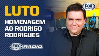 """Luto: """"Fox Sports Rádio"""" faz homenagem ao Rodrigo Rodrigues"""