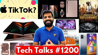 Tech Talks #1200 - Apple Buying TikTok, Mi Browser Govt Ban, Note 20 Unboxing, M31s Sale, PUBG Game