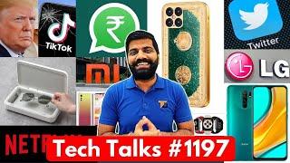 Tech Talks #1197 - Trump TikTok Ban, 17,51,861Rs iPhone 12 Pro, Xiaomi Problem, Whatsapp UPI,Netflix