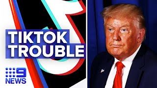 TikTok users backlash over Trump announcing ban | 9 News Australia