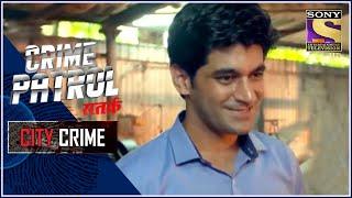 City Crime | Crime Patrol Satark - New Season | The Untraceable | Vasai | Full Episode