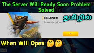 The Server Will Ready Soon Problem Solved Tamil || Why Free Fire Not Opening Today Tamil