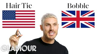 Chris Appleton Breaks Down British vs. American Beauty Terms | Glamour