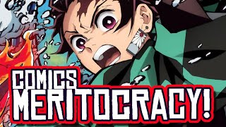 Manga is a MERITOCRACY! American Comics are NOT?