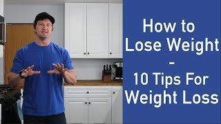 How To Lose Weight 🖐🏽[ 10 Tips For Weight Loss ]🖐🏽 - ACHV PEAK