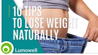 10 Tips to Lose Weight Naturally