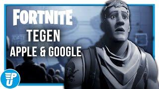 Waarom Fortnite niet meer te spelen is via Android (Google) en iOS (Apple)