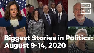 Top 5 Politics Stories: Week of August 9-14, 2020 | NowThis