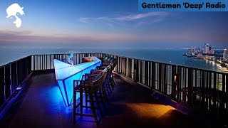 Gentleman 'Deep' Radio - Deep House • ChillOut • Dub Techno 24/7