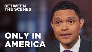 Eight Times America Surprised Trevor - Between the Scenes   The Daily Show