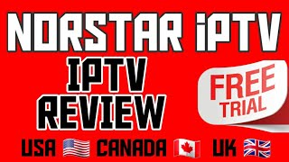 NORSTAR IPTV REVIEW JULY 2020 NEW PROVIDER USA 🇺🇸 CANADA 🇨🇦 SPORTS