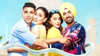 Akshay Kumar's Latest Comedy Hindi Full Movie | Kareena Kapoor, Diljit Dosanjh, Kiara Advani