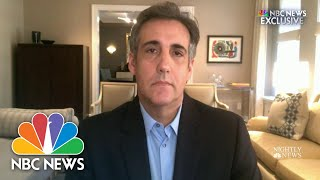 One-On-One With Michael Cohen: Trump 'Should Resign Now' | NBC Nightly News