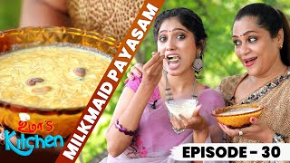Uma's Kitchen: Milk Maid Payasam Recipe | 38 கெட்டப்பில் நான் - Cooking With Maria Juliana | EP - 30