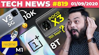 POCO X3 NFC On 7th Sept,OnePlus 8T Image, realme V3 5G For 10K,realme M1 Brush,G95 & SD 732G-#TTN819