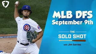 The Solo Shot MLB DFS Podcast for Wednesday, September 9, 2020