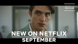 New on Netflix: Films for September 2020