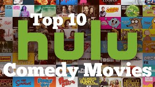 Best Comedy Movies Now Streaming on Hulu September 2020 (Including Romantic Comedies)