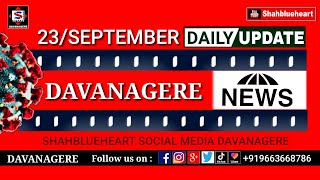 Davanagere News September 23 Covid19 updates by shahblueheart Davanagere 720p