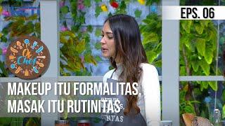OK CHEF - Make up Itu Formalitas, Masak Itu Rutinitas | 14 September 2020