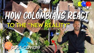 How Colombians React to the New Reality - Colombian Travel Guide