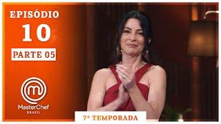 MASTERCHEF BRASIL (15/09/2020) | PARTE 5 | EP 10 | TEMP 07