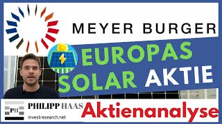 Meyer Burger Aktie: Europas Solarhoffnung? Die bessere Solarworld als mutige Turnaround Story?
