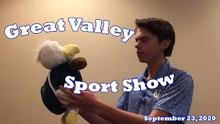 """Great Valley Sport Show"" - September 23, 2020"