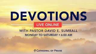 Devotions with Pastor Sumrall - September 23 2020
