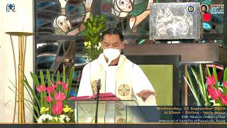Live 6:20 AM  Holy Mass - September 23, 2020 Wednesday 25th Week in Ordinary Time