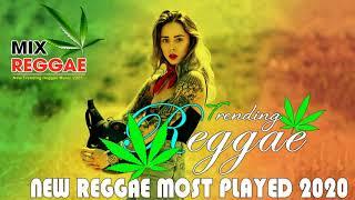 New Trending Reggae Songs 2020 - Best Reggae Popular Songs 2020 - New Reggae Remix Music 2020