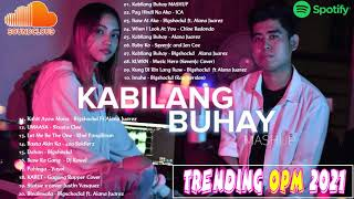 Bagong Trending OPM Ibig Kanta 2021 Playlist - Bandang Lapis, This Band, December Avenue, The Juans