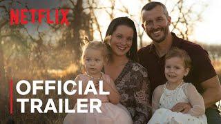 American Murder: The Family Next Door   Official Trailer   Netflix