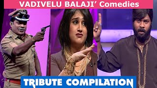Best of Vadivel BALAJI Comedy -  TRIBUTE Compilation