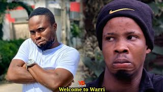 WELCOME TO WARRI || Real house of comedy || Sirbalo • Ydwonders comedy 2020