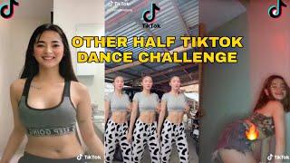 OTHER HALF TIKTOK DANCE CHALLENGE (NEW TRENDING TIKTOK COMPILATION)