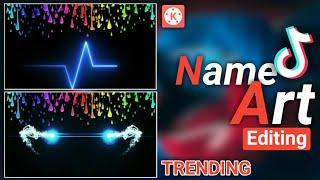 Tiktok Trending Name Art Video Editing | Kinemaster Overlay Name Art | Usama Rajput.