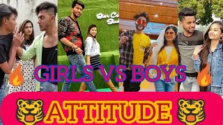 | 🔥 GIRLS VS BOYS ATTITUDE TIKTOK VIDEO 🔥 | NEW 2020 VIRAL ATTITUDE TIKTOK VIDEO 🔥 |